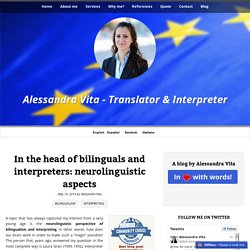 In the head of bilinguals and interpreters: neurolinguistic aspects