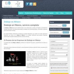 Doblaje en México - Intérpretes y Traductores Profesionales