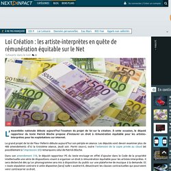 Loi Création : les artiste-interprètes en quête de rémunération équitable sur le Net