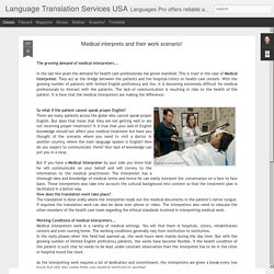 Language Translation Services USA: Medical interprets and their work scenario!