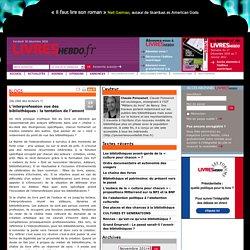 L'interprofession vue des bibliothèques : la tentation de l'amont : le blog de Claude Poissenot - Livres Hebdo