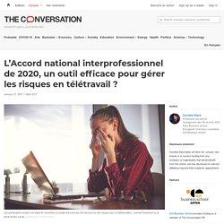 L'Accord national interprofessionnel de 2020, unoutil efficace pour gérer lesrisques en télétravail?
