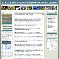 Lois et réglementations liées à l'Ecologie - Association Française Interprofessionnelle des Ecologues