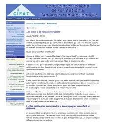 Les aides à la réussite scolaire - [CIFAT - Centre Interrégional de Formation à l'Analyse Transactionnelle]