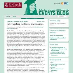Interrogating the Social Unconscious