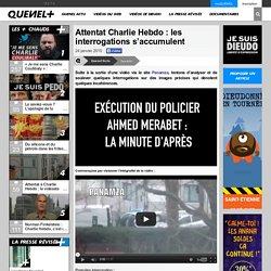 Attentat Charlie Hebdo : les interrogations s'accumulent