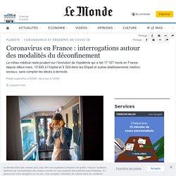 Coronavirus en France: interrogations autour des modalités du déconfinement