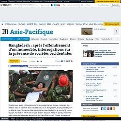 Bangladesh : après le drame, interrogations sur la présence de sociétés occidentales