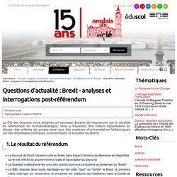 Questions d'actualité : Brexit - analyses et interrogations post-référendum