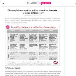 Pédagogie interrogative, active, co-active, inversée... quelles différences ?
