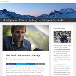 Ueli Steck: une mort qui interroge – Montagnes éclairées