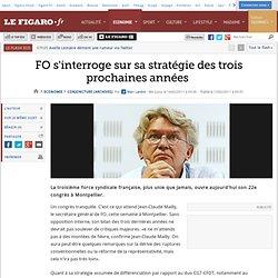 Conjoncture : FO s'interroge sur sa stratégie des trois prochaines années