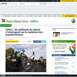 18/11/15 COP21 : les militants du climat s'interrogent sur le maintien des manifestations