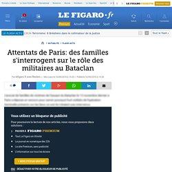 Attentats de Paris: des familles s'interrogent sur le rôle des militaires au Bataclan