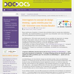 Interrogeons le concept de design thinking : quels intérets pour les CDI ? Entretien avec Nicolas Beudon