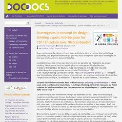 Interrogeons le concept de design thinking : quels intérêts pour les CDI ? Entretien avec Nicolas Beudon