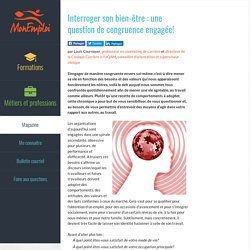 Interroger son bien-être : une question de congruence engagée! - Magazine - MonEmploi.com