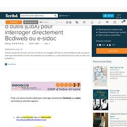 Créer une barre d'outils (LibX) pour interroger directement Bcdiweb ou e-sidoc