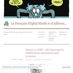 Séance n°2 (EPI/EMC – 4D): Interroger la fiabilité d'une information pour la tweeter – Le Français d'Iqbal Masih