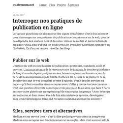 Interroger nos pratiques de publication en ligne - quaternum.net