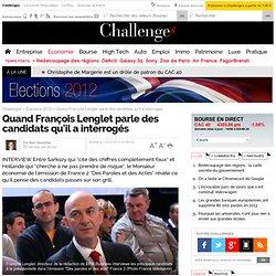 Quand François Lenglet parle des candidats qu'il a interrogés