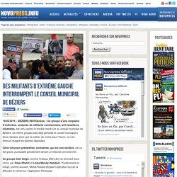 Des militants d'extrême gauche interrompent le conseil municipal de Béziers -