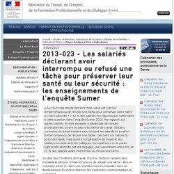 2013-023 - Les salariés déclarant avoir interrompu ou refusé une tâche pour préserver leur santé ou leur sécurité : les enseignements de l'enquête Sumer