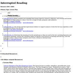 Interrupted Reading Interrupted reading is a close reading technique that consists of dividing a pas ...
