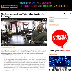 The Interrupters: Doku-Trailer über Streetworker in Chicago