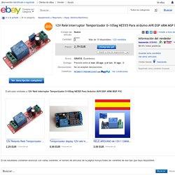 12V Relé Interruptor Temporizador 0 10SEG NE555 Para Arduino AVR DSP ARM MSP PIC