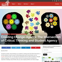 The Intersection of Critical Thinking and Student Agency