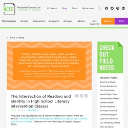 The Intersection of Reading and Identity in High School Literacy Intervention Classes