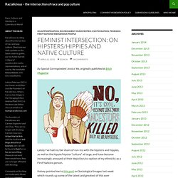 Feminist Intersection: On hipsters/hippies and Native culture