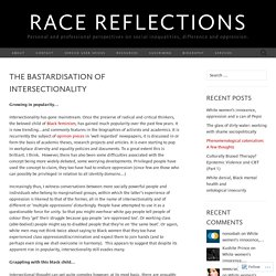 The bastardisation of intersectionality