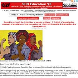 Quand le rectorat de Créteil tue la pensée critique! A Créteil, d'inquiétantes menaces d'annulation d'une formation sur l'intersectionnalité à destination des enseignant-es - SUD Education 93