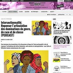 Intersectionnalité. Repenser l'articulation des dominations de genre, de race...