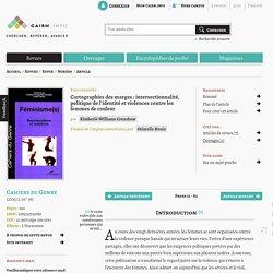 Cartographies des marges: intersectionnalité, politique de l'identité et violences contre les femmes de couleur