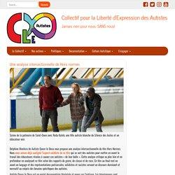 Une analyse intersectionnelle de Hors normes – Collectif pour la Liberté d'Expression des Autistes
