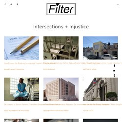 Intersections + Injustice Archives - Filter