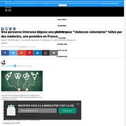 """Une personne intersexe dépose une plainte pour """"violences volontaires"""" faites par des médecins, une première en France"""