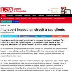 Intersport impose un circuit à ses clients