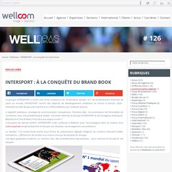INTERSPORT : à la conquête du brand book - Wellnews