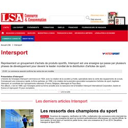 Année 2015 - Intersport : Toute l'actu du distributeur d'articles de sport - LSA Conso