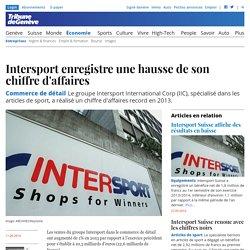 Commerce de détail: Intersport enregistre une hausse de son chiffre d'affaires - News Économie: Entreprises