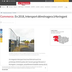 Commerce. En 2018, Intersport déménagera à Keringant - Lannion - LeTelegramme.fr