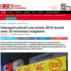 Intersport prévoit une année 2015 record... - Textile, habillement