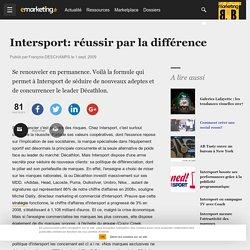 Intersport: réussir par la différence