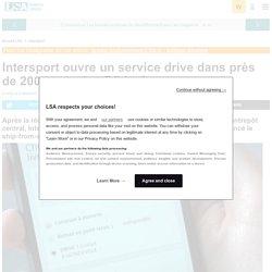 Intersport ouvre un service drive dans près... - Dossiers LSA Conso