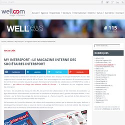 My Intersport : le magazine interne des sociétaires INTERSPORT - Wellnews