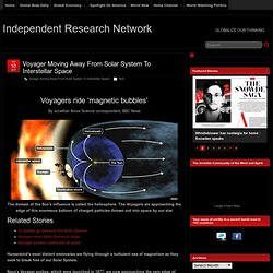 Voyager Moving Away From Solar System To Interstellar Space | Independent Research Network